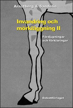 21invandring_och_morklagging_ii_arnstberg_sandelin