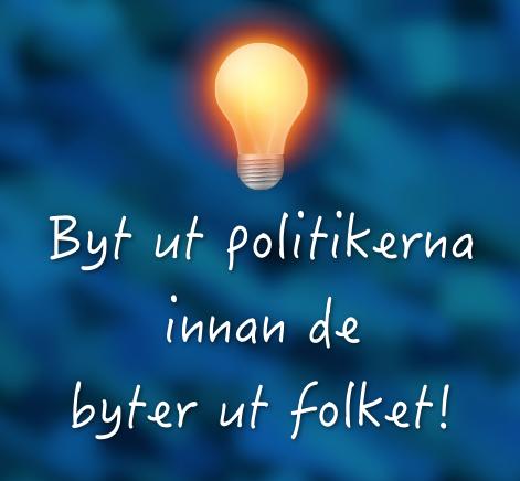 byt-ut-politikerna-innan-de-byter-ut-folket_2