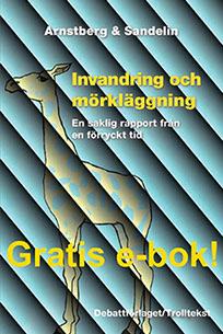bok_invandring_och_morklagging_arnstberg_sandelin_gratis